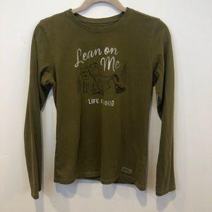 "Life is Good Long Sleeve Tee Shirt ""Lean On Me"""